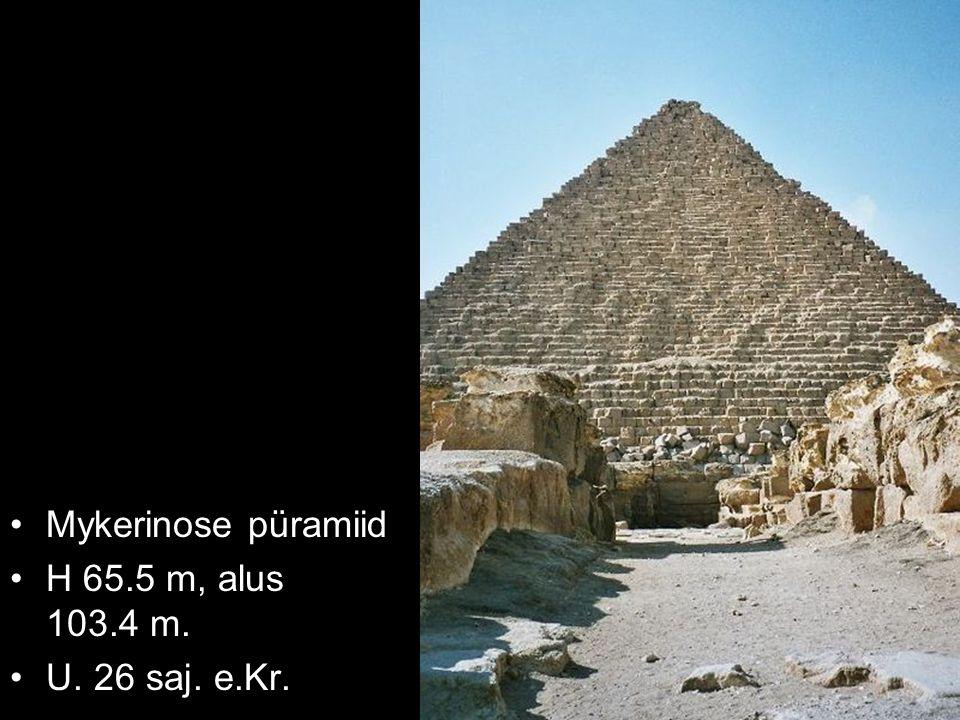 Mykerinose püramiid H 65.5 m, alus 103.4 m. U. 26 saj. e.Kr.