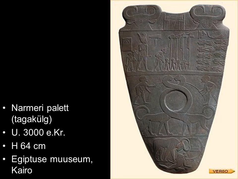 Narmeri palett (tagakülg) U. 3000 e.Kr. H 64 cm Egiptuse muuseum, Kairo