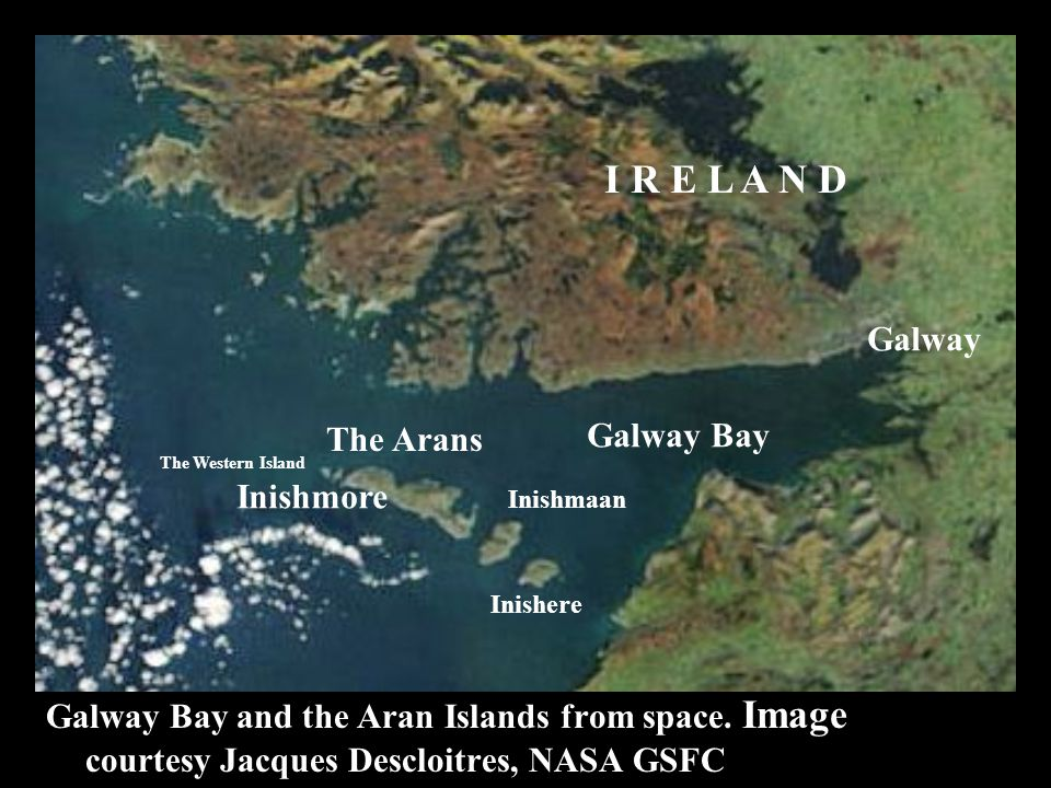 Galway Bay and the Aran Islands from space.