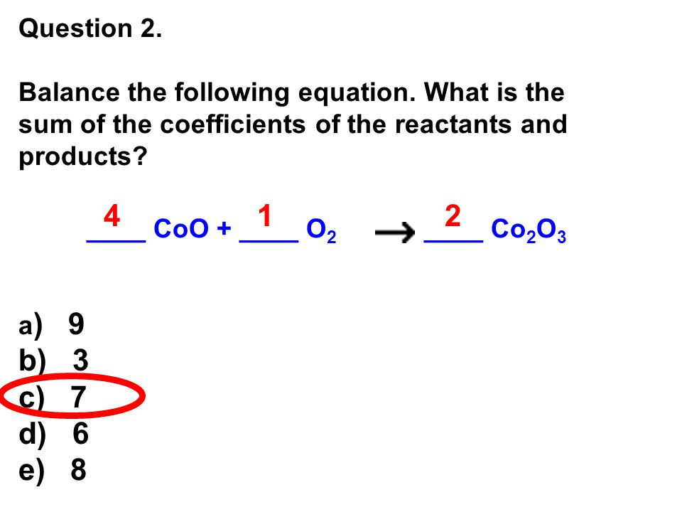Question 2.Balance the following equation.