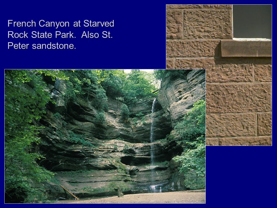 French Canyon at Starved Rock State Park. Also St. Peter sandstone.