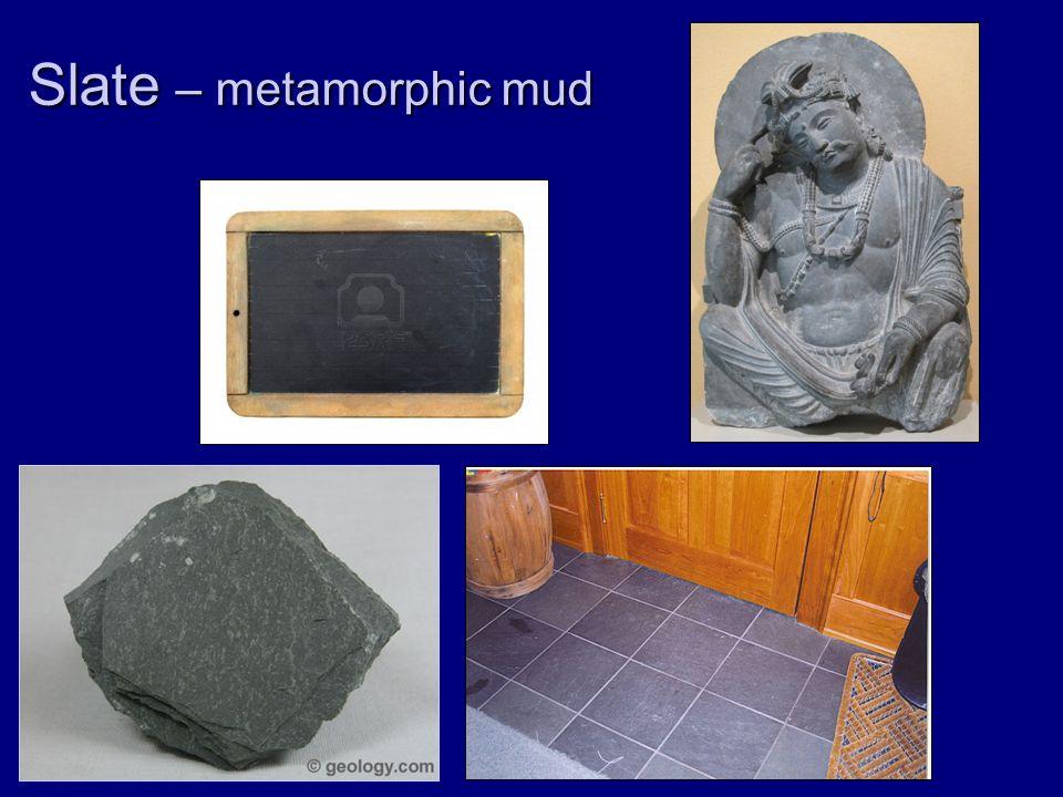 Slate – metamorphic mud