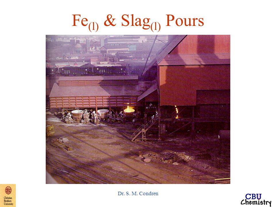 Dr. S. M. Condren Fe (l) & Slag (l) Pours