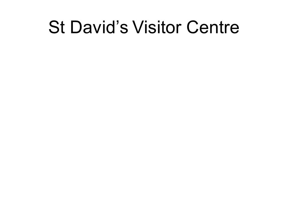 St David's Visitor Centre