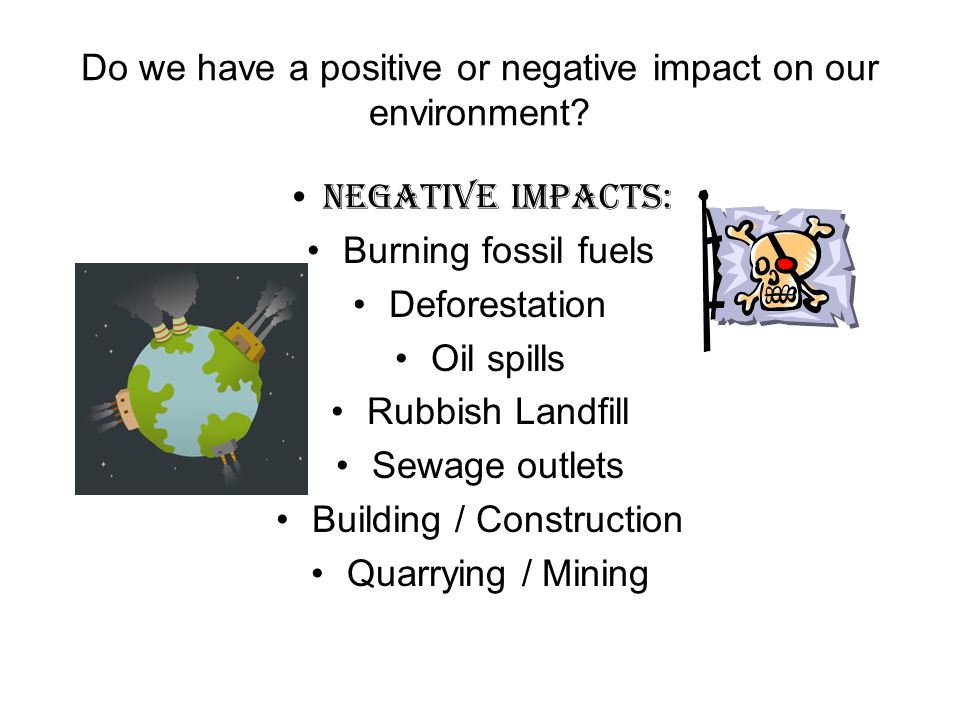 Positive impacts.