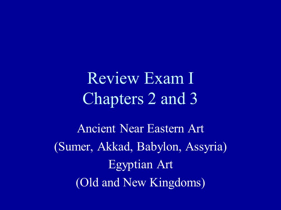Review List for Exam I Chapter 2 2-7 Nanna Ziggurat, Ur (Sumerian; c.