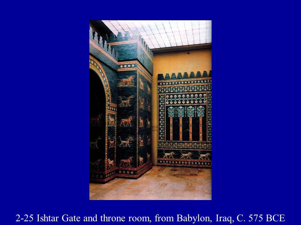 2-25 Ishtar Gate and throne room, from Babylon, Iraq, C. 575 BCE