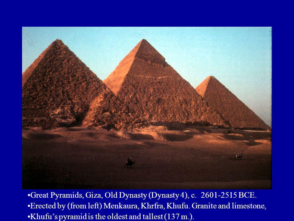 Great Pyramids, Giza, Old Dynasty (Dynasty 4), c. 2601-2515 BCE.