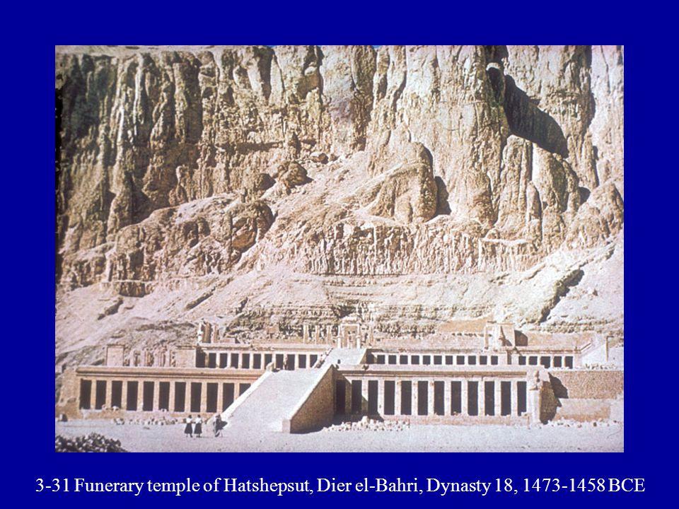 3-31 Funerary temple of Hatshepsut, Dier el-Bahri, Dynasty 18, 1473-1458 BCE