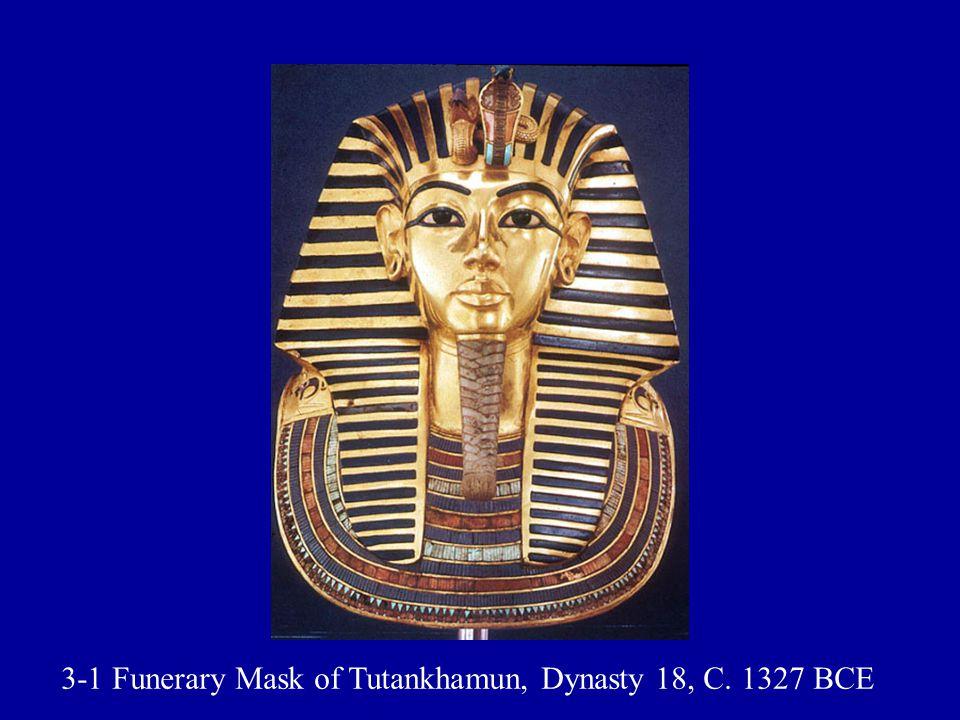 3-1 Funerary Mask of Tutankhamun, Dynasty 18, C. 1327 BCE