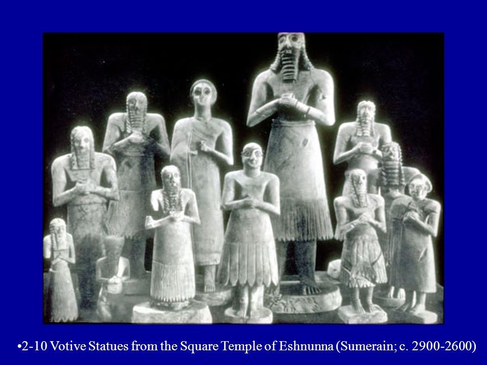 2-10 Votive Statues from the Square Temple of Eshnunna (Sumerain; c. 2900-2600)