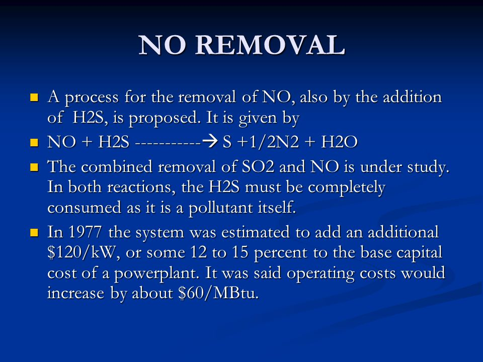 NO REMOVAL A process for the removal of NO, also by the addition of H2S, is proposed.