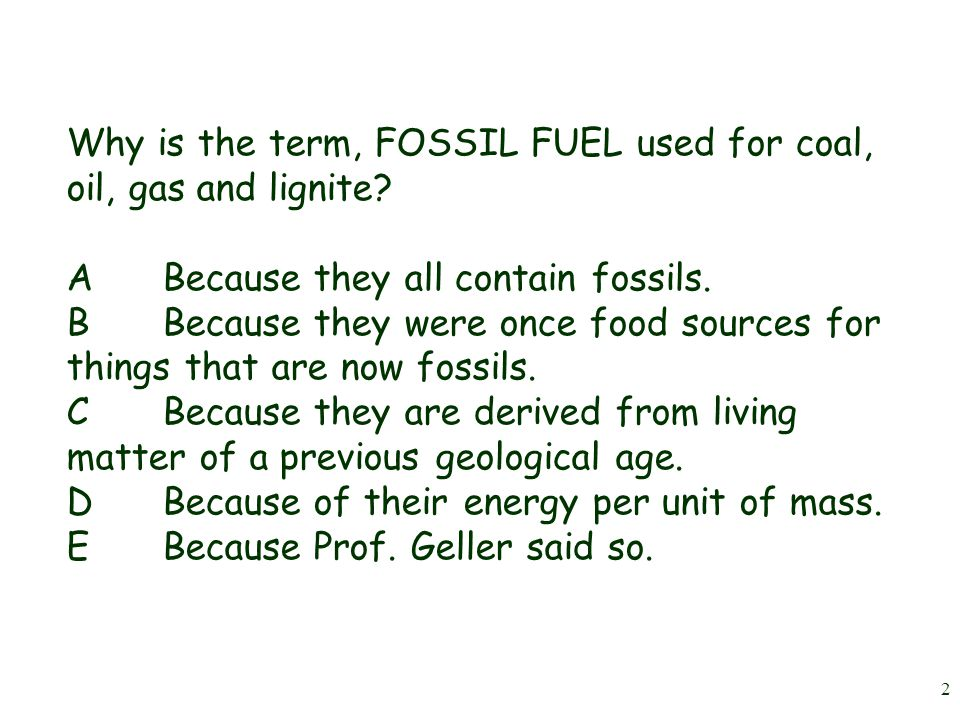 1 The Fossil Fuels: Oil Lecture #4 HNRT 228 Spring 2013 Energy and the Environment