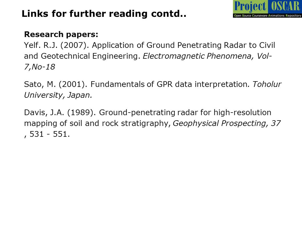 Research papers: Yelf. R.J. (2007). Application of Ground Penetrating Radar to Civil and Geotechnical Engineering. Electromagnetic Phenomena, Vol- 7,N