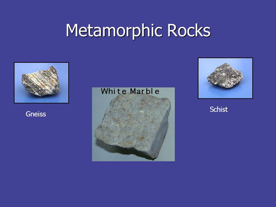 Metamorphic Rocks Gneiss Schist