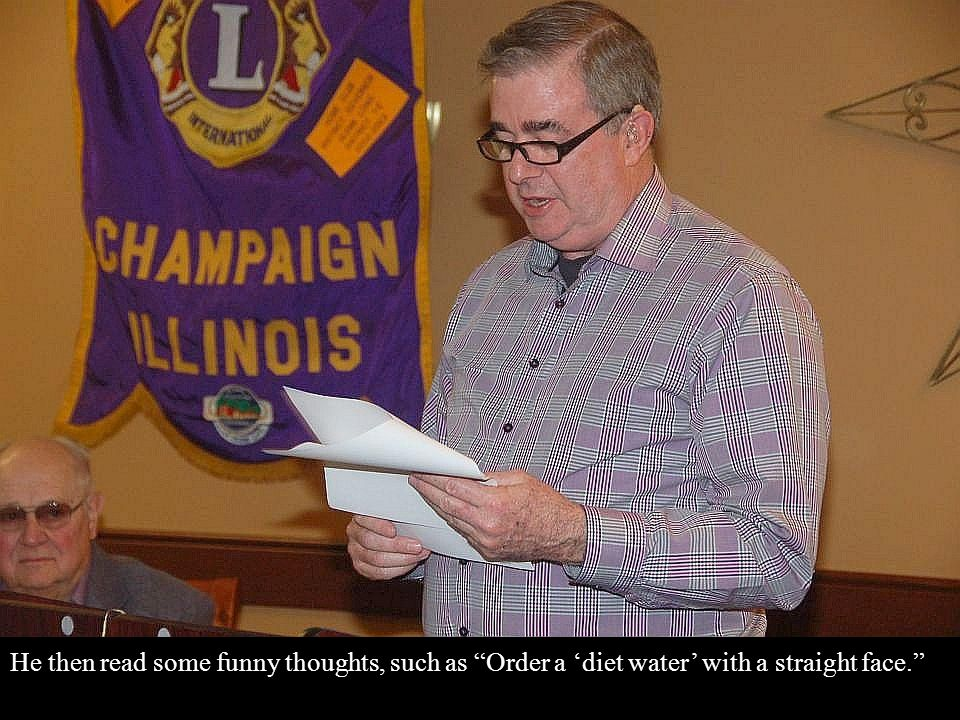 """He then read some funny thoughts, such as """"Order a 'diet water' with a straight face."""""""