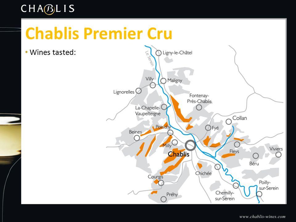 Wines tasted: Chablis Premier Cru
