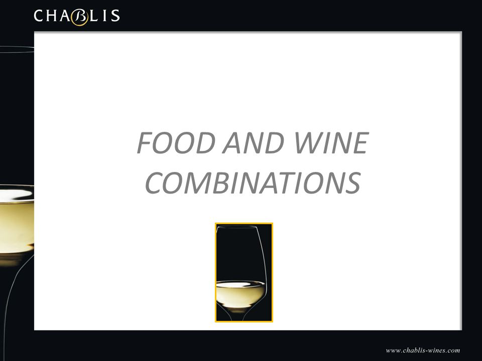 Conclusion FOOD AND WINE COMBINATIONS