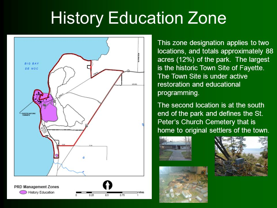 History Education Zone This zone designation applies to two locations, and totals approximately 88 acres (12%) of the park. The largest is the histori