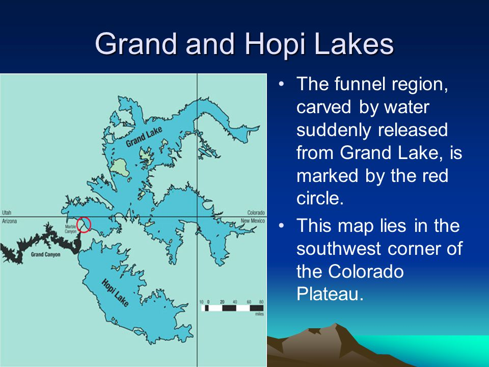 Grand and Hopi Lakes The funnel region, carved by water suddenly released from Grand Lake, is marked by the red circle. This map lies in the southwest