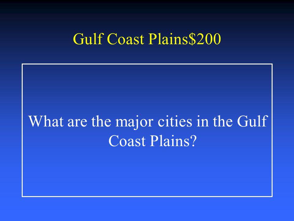 Central Plains $1000-Answer *Fort Worth *San Angelo *Wichita Falls *Abilene
