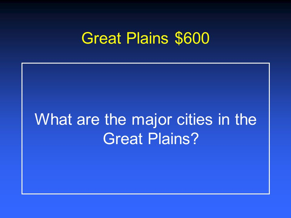 Great Plains $400 Describe the High Plains sub- region of the Great Plains.