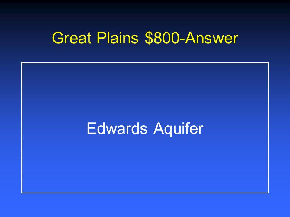 Great Plains $600-Answer *Amarillo *Lubbock *Midland *Odessa