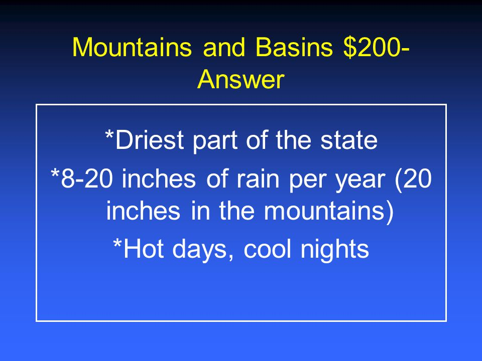 Mountains and Basins $1000 What are the major cities in the Mountains and Basins region?