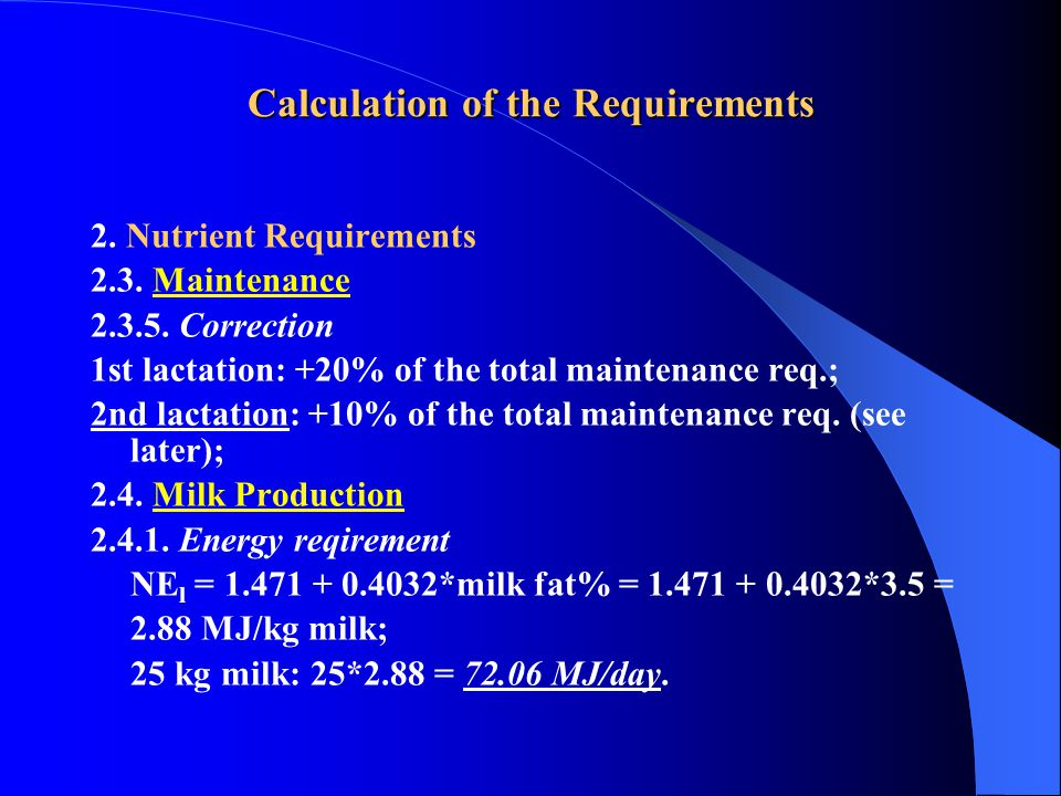 Calculation of the Requirements 2. Nutrient Requirements 2.3.