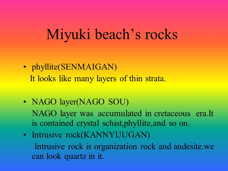 The rocks around Motobu peni nsula Rockscolor:glay When the hydrochlor ic acid was put on rock the bubble com e out When the hydrochlor ic acid was put on Sand bubblel e come out