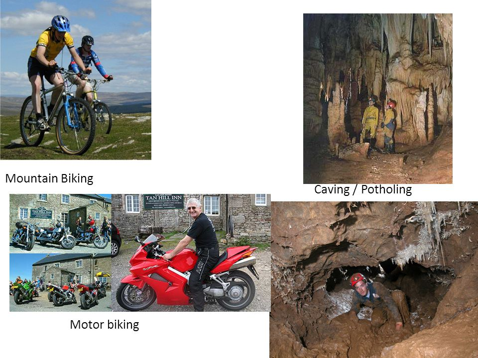 Mountain Biking Caving / Potholing Motor biking