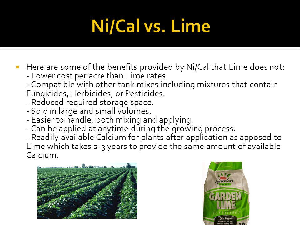 Mr.Bill Weinman of Katy, Texas tested Ni/Cal verses Lime on his farm.