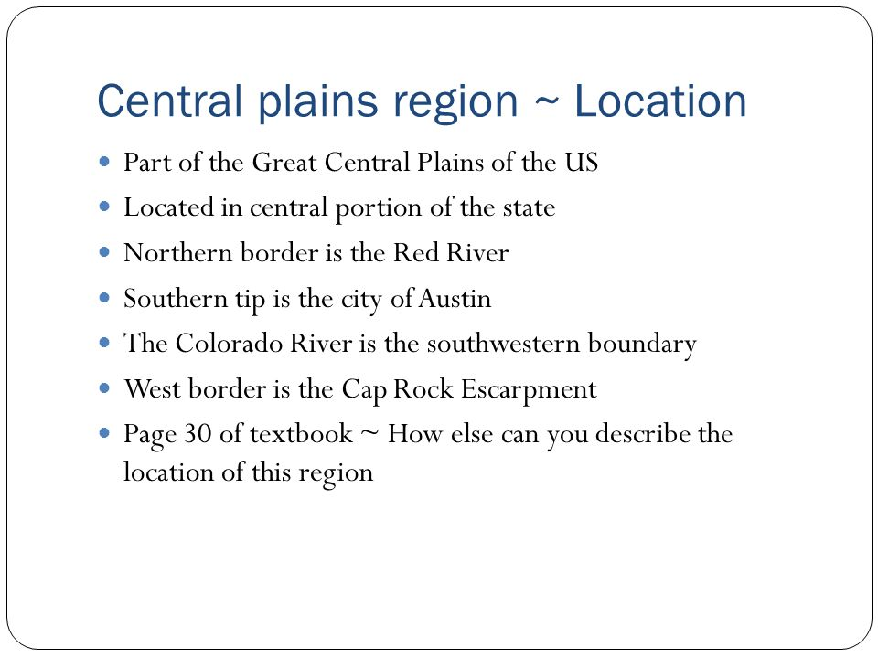 Central plains region ~Industry How does industry affect population.