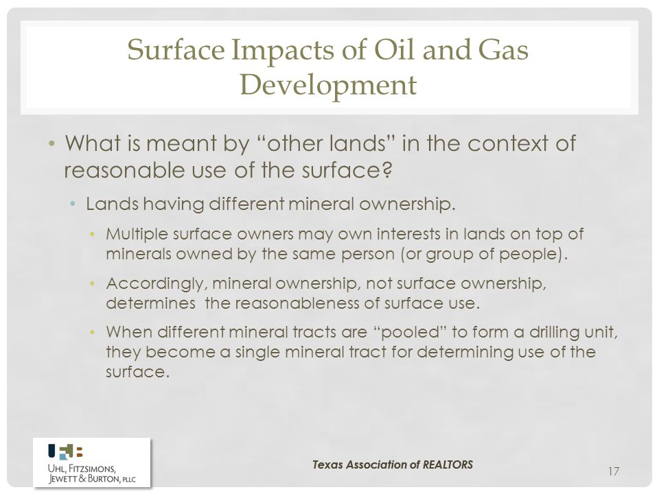 "Surface Impacts of Oil and Gas Development What is meant by ""other lands"" in the context of reasonable use of the surface? Lands having different mine"