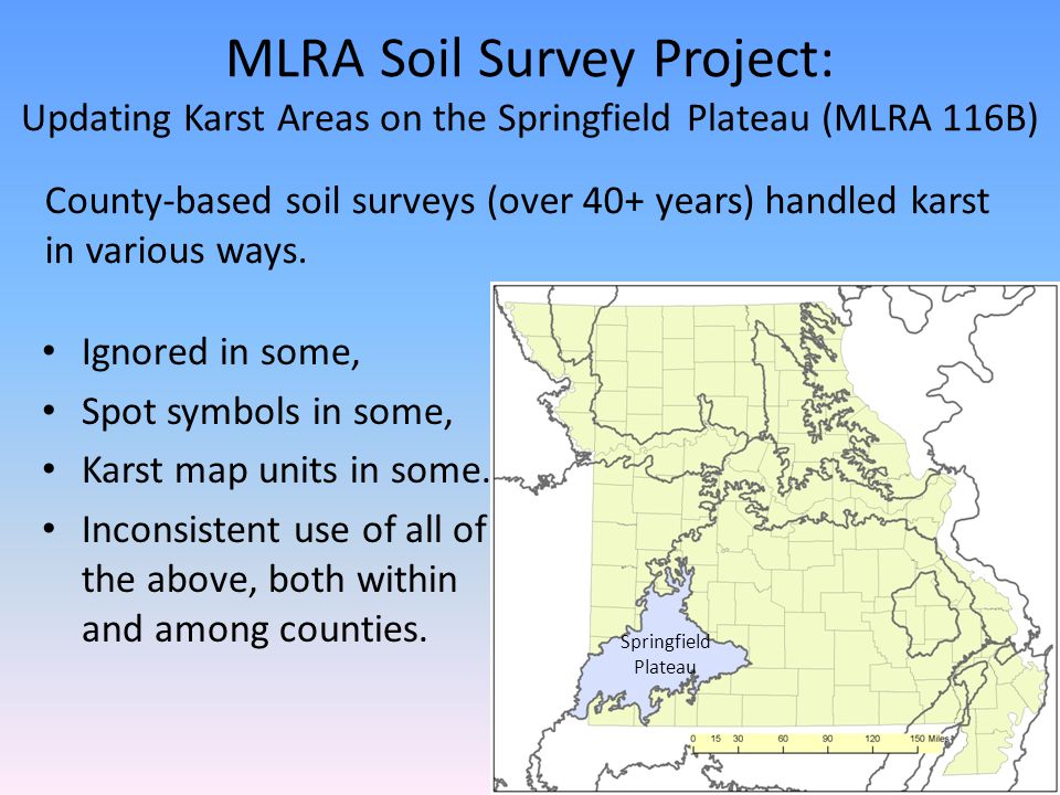 MLRA Soil Survey Project: Updating Karst Areas on the Springfield Plateau (MLRA 116B) Ignored in some, Spot symbols in some, Karst map units in some.