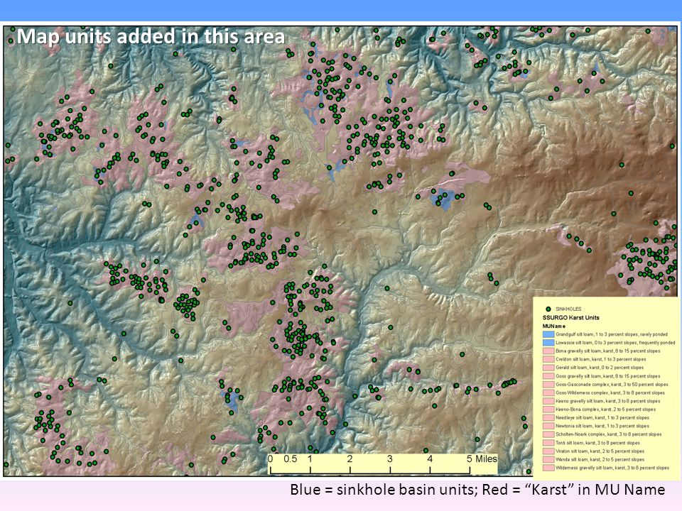 Map units added in this area Blue = sinkhole basin units; Red = Karst in MU Name