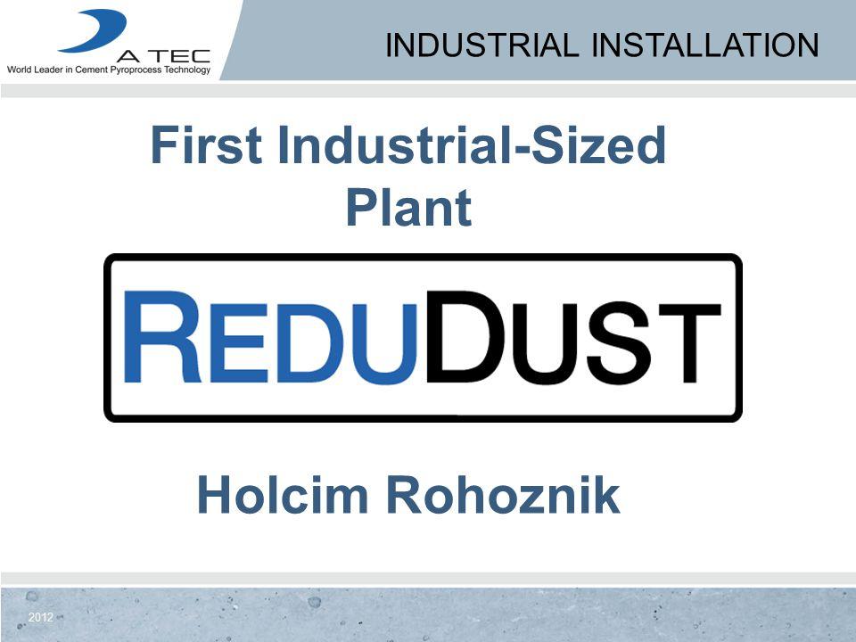 Holcim Rohoznik First Industrial-Sized Plant INDUSTRIAL INSTALLATION