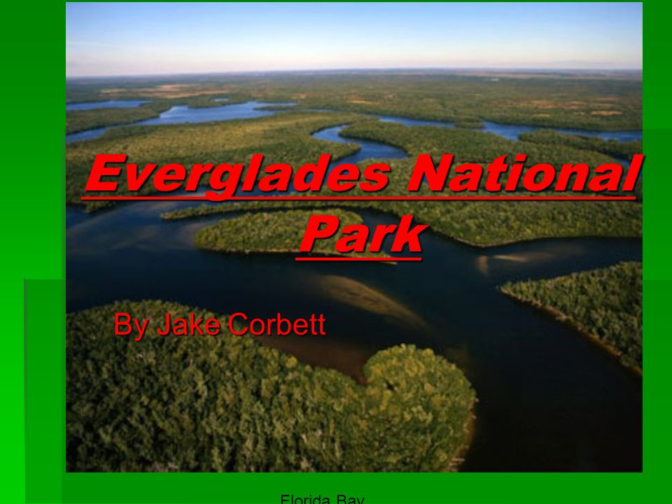 Everglades National Park By Jake Corbett Florida Bay