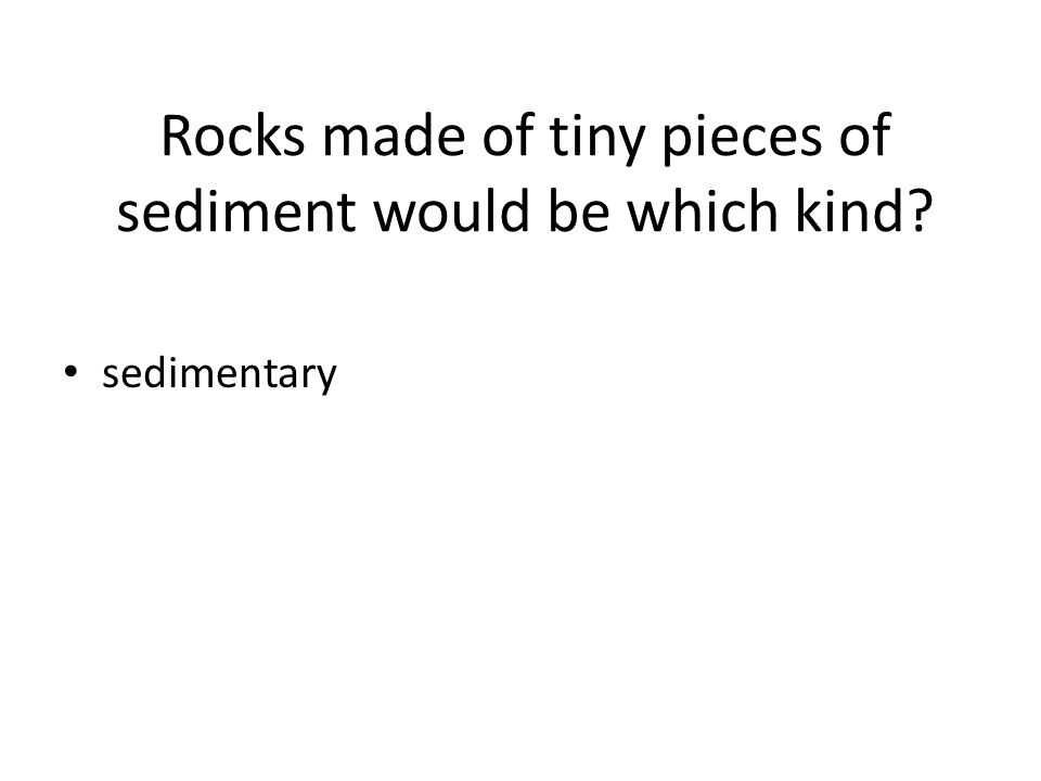 The process of rock breaking down into sediments is called