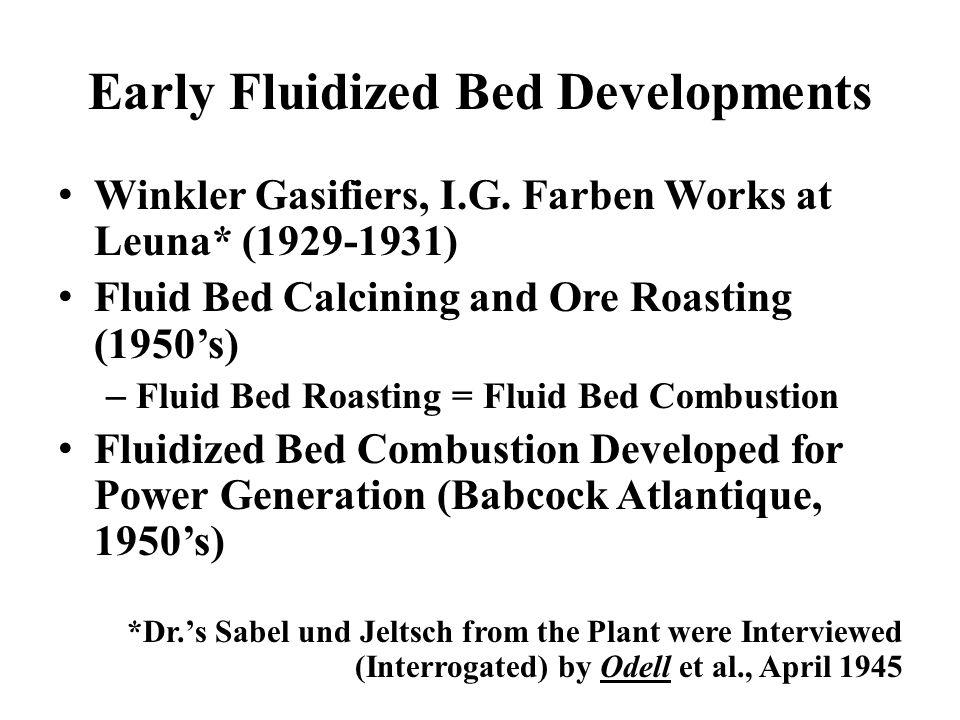 Early Fluidized Bed Developments Winkler Gasifiers, I.G.