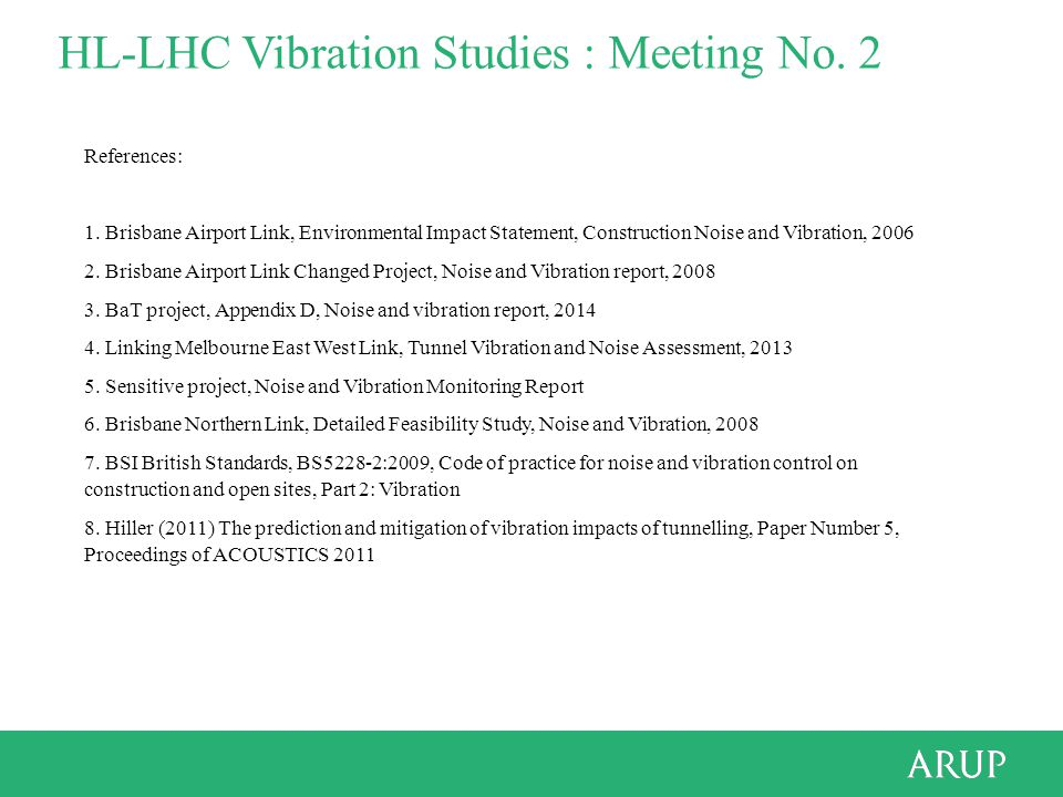 HL-LHC Vibration Studies : Meeting No. 2 References: 1.