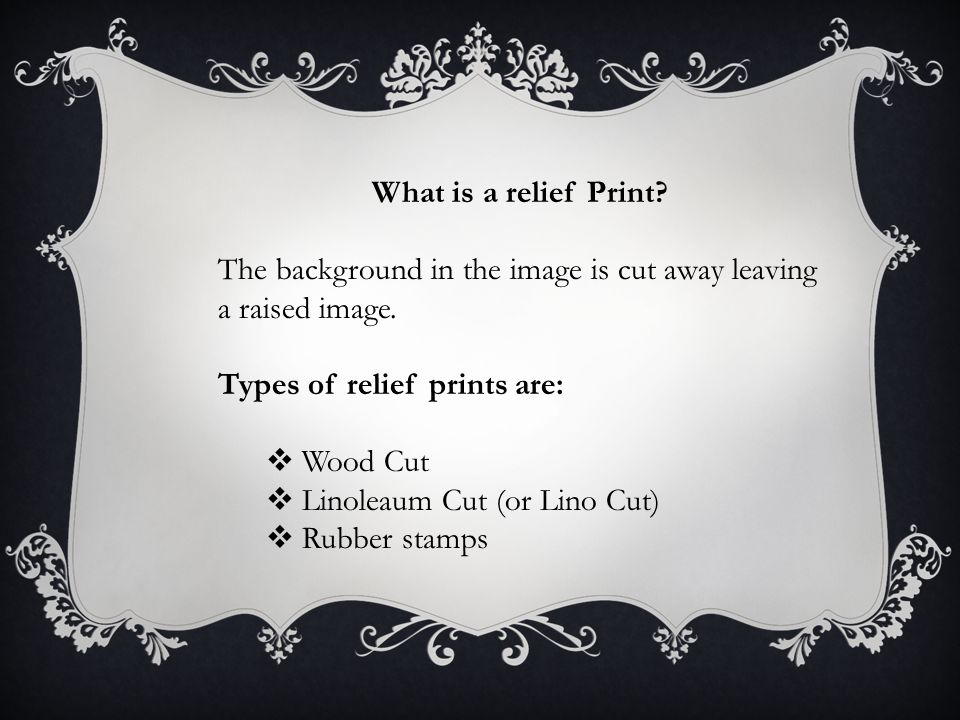 What is a relief Print. The background in the image is cut away leaving a raised image.