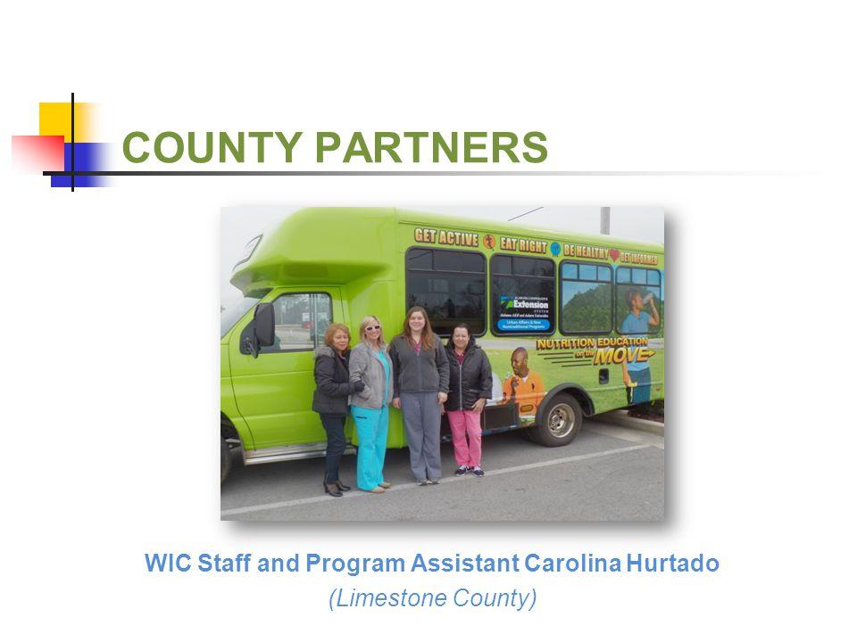 COUNTY PARTNERS WIC Staff and Program Assistant Carolina Hurtado (Limestone County)