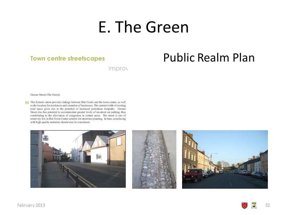 E. The Green February 201332 Public Realm Plan