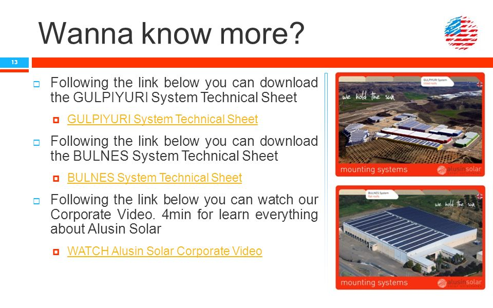Wanna know more?  Following the link below you can download the GULPIYURI System Technical Sheet  GULPIYURI System Technical Sheet GULPIYURI System