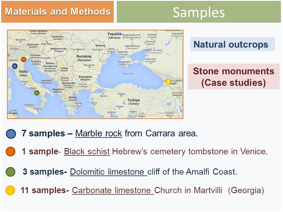 Samples 11 samples- Carbonate limestone Church in Martvilli (Georgia) 1 sample- Black schist Hebrew's cemetery tombstone in Venice.