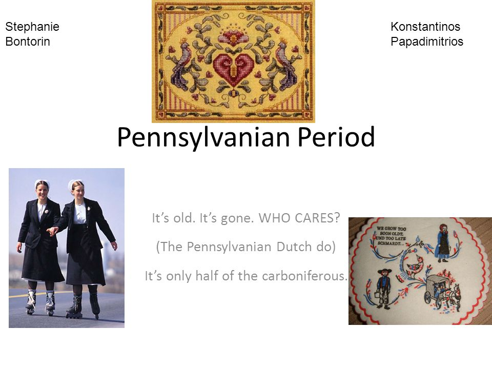 Description of time period Pennsylvanian time period The Pennsylvanian is the youngest sub period of the Carboniferous period It lasted from approximately 318-299 million years ago The Pennsylvanian period has been subdivided into four stages – The bashkirian (Oldest) – The Moskovian – The Kasimovian – The Gzhelian (Youngest) During this time period equatorial swamps had large amounts of organic beds laid down These eventually turned into the coal deposits which many countries now use for fuel.