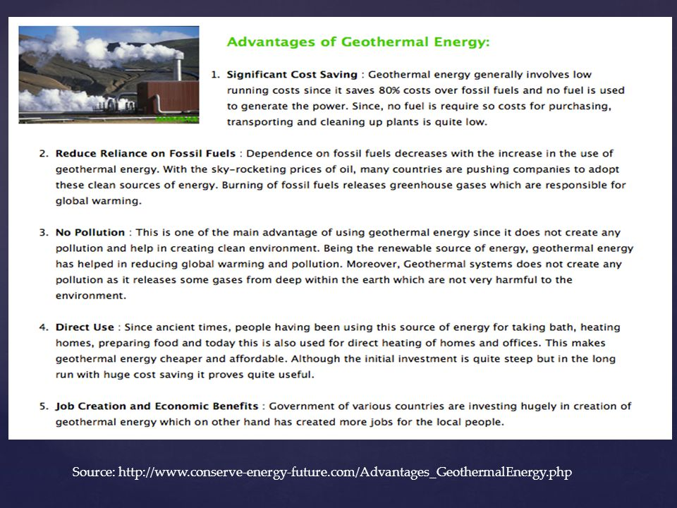 Source: http://www.conserve-energy-future.com/Advantages_GeothermalEnergy.php