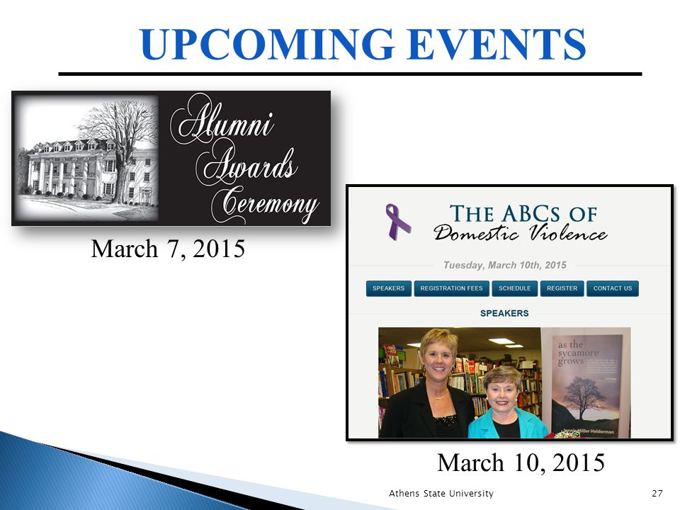 March 7, 2015 UPCOMING EVENTS March 10, 2015 Athens State University27