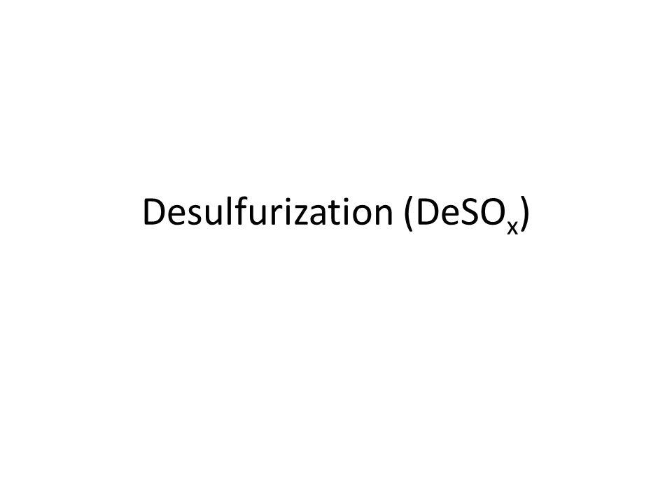Desulfurization (DeSO x )